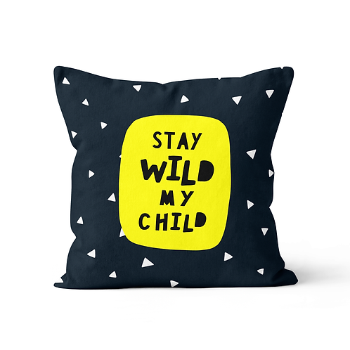 Stay Wild cushion