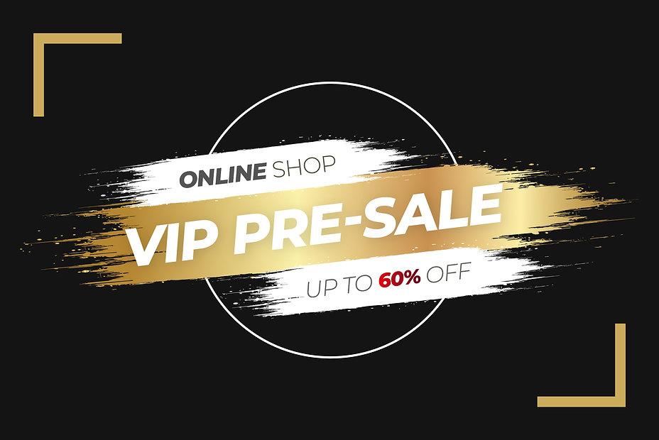VIP Pre Sale Banner 01-02.jpg