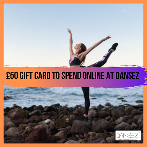 £50 giftcard to spend online at Dansez
