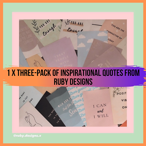 Three pack of Inspirational Quotes by Ruby Designs