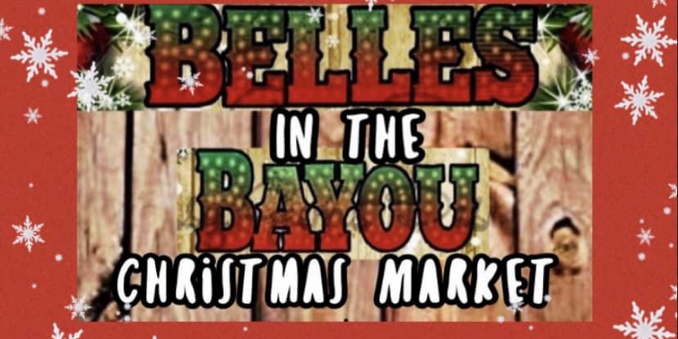 Belles in the Bayou Christmas Market