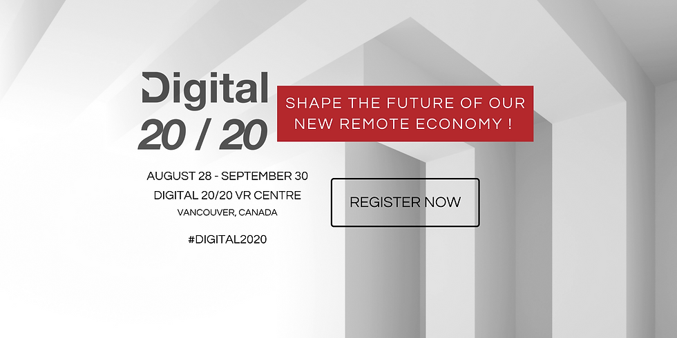 Digital 2020, Shape the Future of Our New Remote Economy