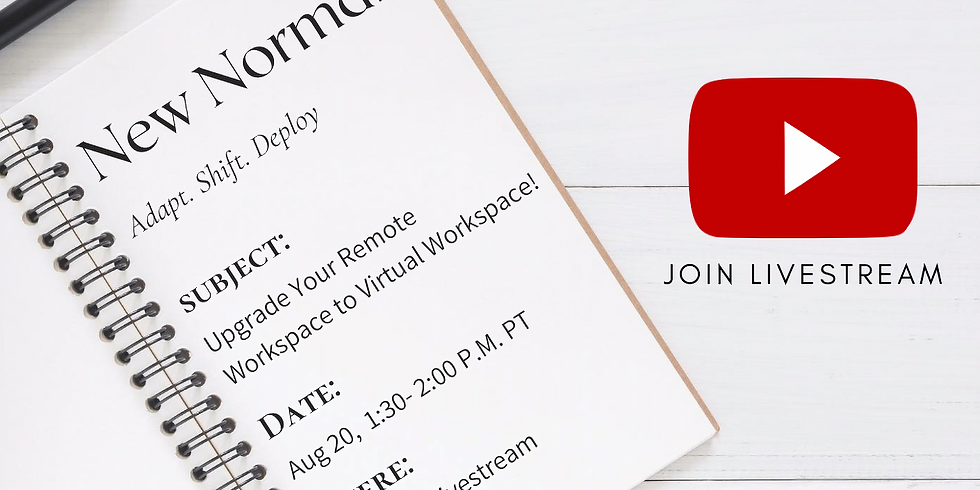 Upgrade Your Remote Workspace to Virtual Workspace! (Aug 20, 2020)