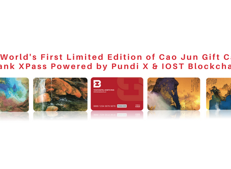 The World's First Limited Edition of Cao Jun Gift Cards iBank XPass Powered by Pundi X & IOST