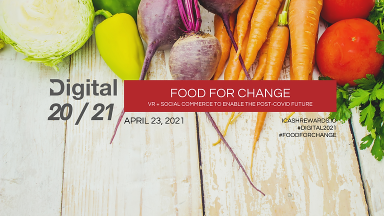 Digital 20/21 Virtual Exhibition: Food For Change