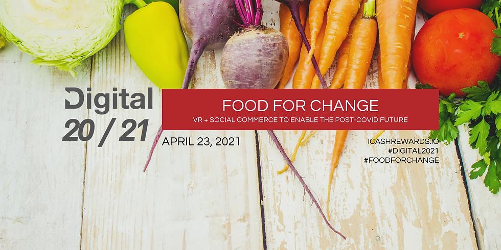 Digital 20/21 Virtual Exhibition: Food For Change