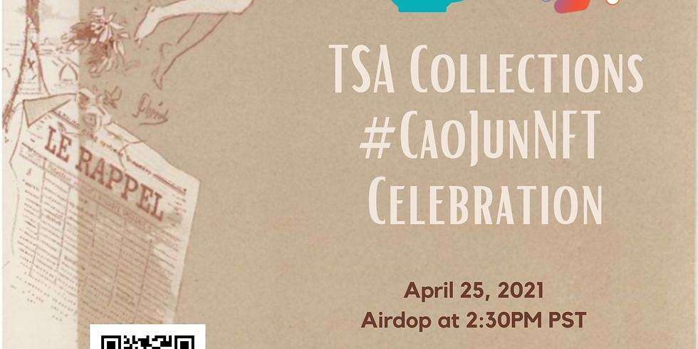 TSA Collections CaoJunNFT Celebration