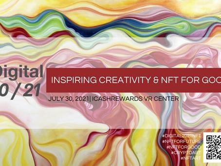 Eureka Global Art Group联合主办Digital 2021非同质化代币经济的未来 ! Digital 2021 Inspiring Creativity &NFT For Good