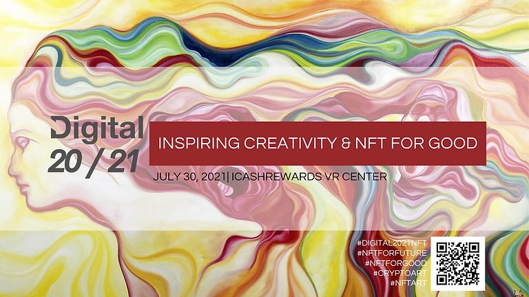 Digital 20/21 Inspiring Creativity & NFT For Good