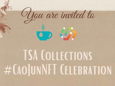 TSA Collections #CaoJunNFT Celebration