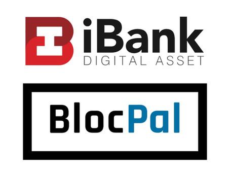 iBank Digital and BlocPal International Enter Strategic Partnership