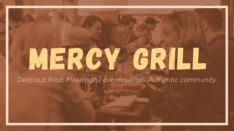 Mercy Grill Web Hero.jpg