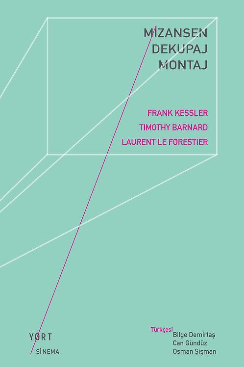 Mizansen/Dekupaj/Montaj