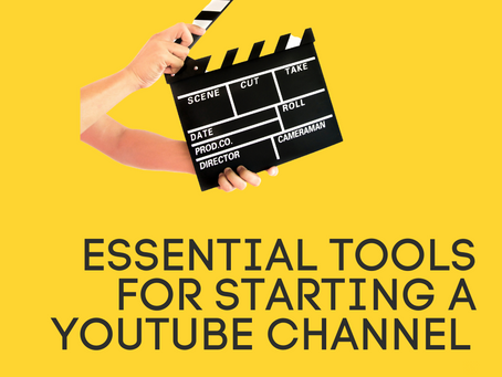 5 Essential Tools needed to start your Youtube Channel in 2020