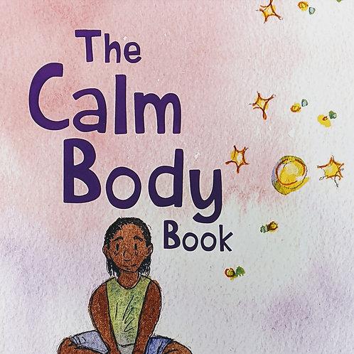 The Calm Body Book - By Phoenix Fermin