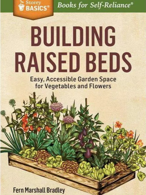Building Raised Beds - By Fern Marshall Bradley