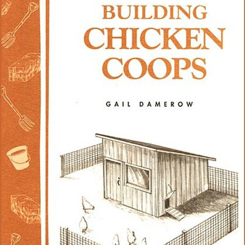 Building Chicken Coops - By Gail Damerow