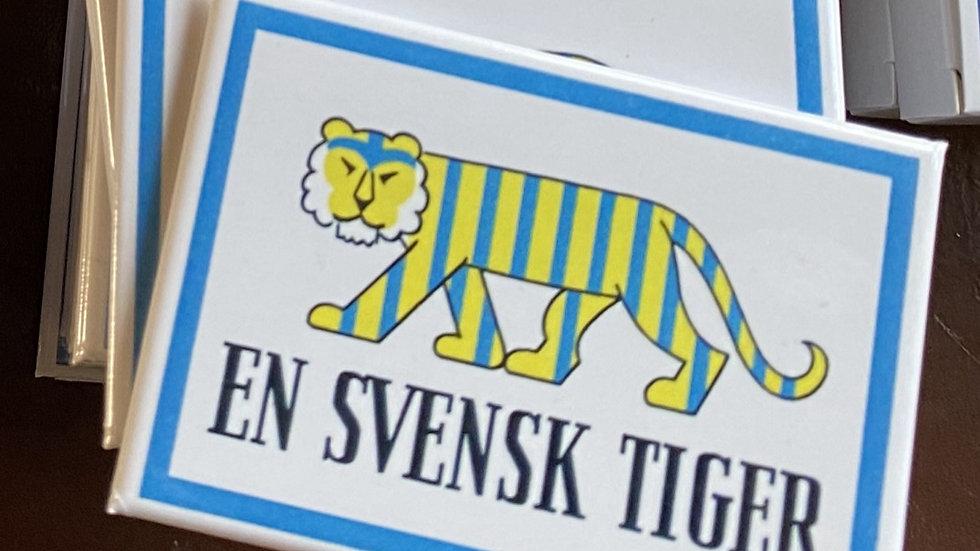 """Kylskåpsmagnet """"En Svensk Tiger"""""""