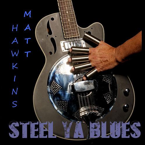 Steel Ya Blues