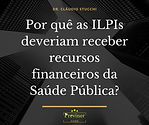 Por quê as ILPIs deveriam receber recurs