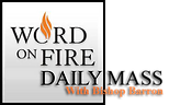 Word on Fire Daily Mass.png