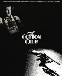 COTTON CLUB - Francis Ford Coppola