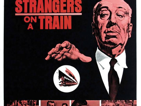 STRANGERS ON A TRAIN -Alfred Hitchcock runs the gamut.