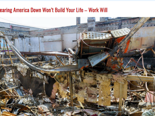 Tearing America Down Won't Build Your Life – Work Will