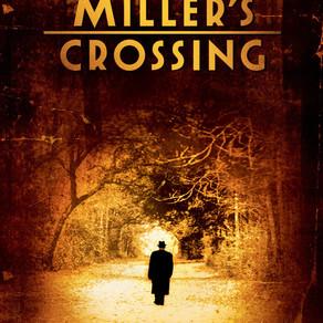 MILLER'S CROSSING - Coen Brother's Period Piece