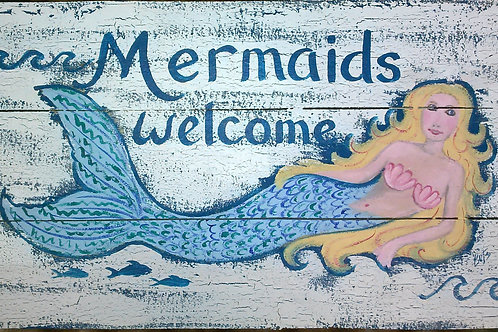 Mermaids Welcome sign