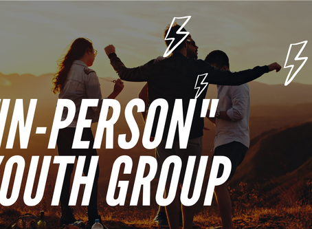 """""""In-Person"""" Youth Group June 10th"""