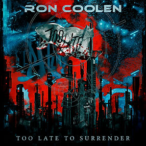 Ron Coolen - Too late to Surrender (feat. Keith St. John & Johannes Persson) cover art