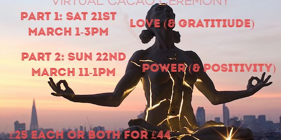 PART 1:  Virtual Cacao Calling ceremony on Love and Gratitiude
