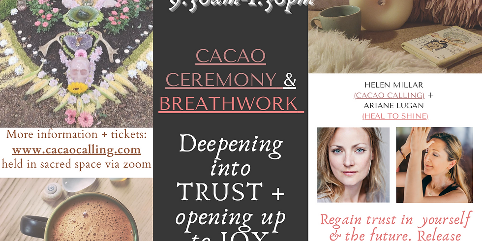 1/2 Day Retreat: Cacao & Breathwork Ceremony: Deepening into Trust + Opening up to JOY