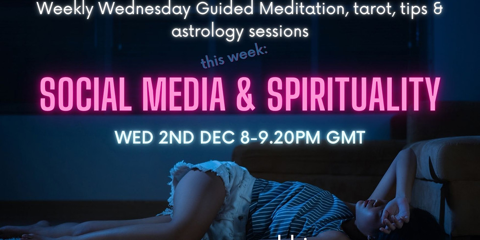 Channelled Meditation + More, Session: Social media and Spirituality?!