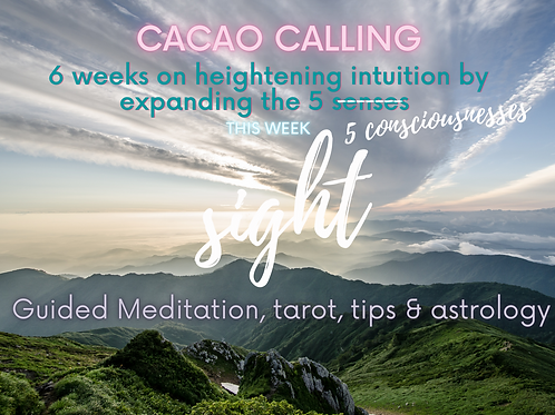 Deepen your Intuition through the senses: Sight