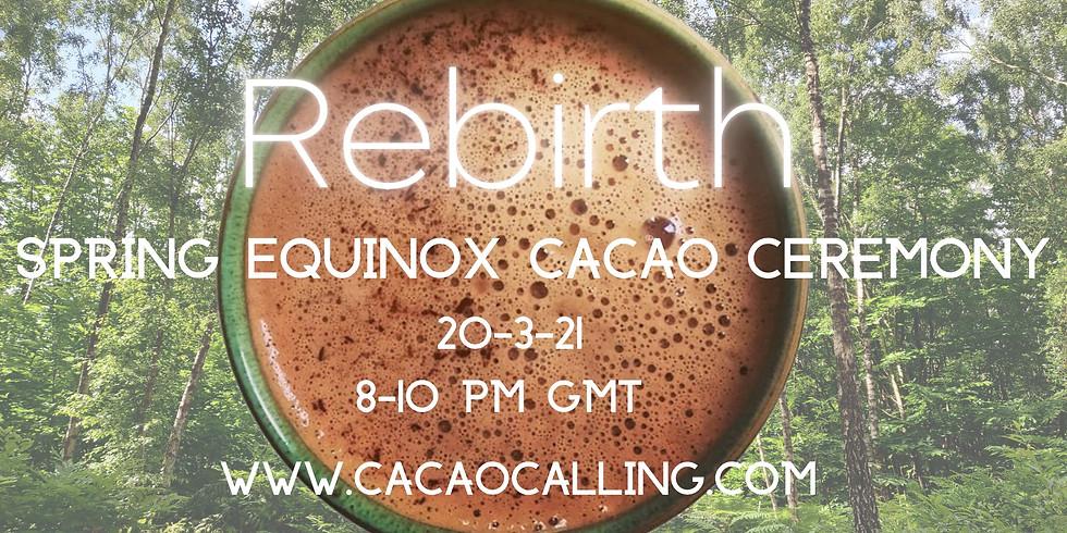 Spring Equinox: REBIRTH: Cacao Ceremony