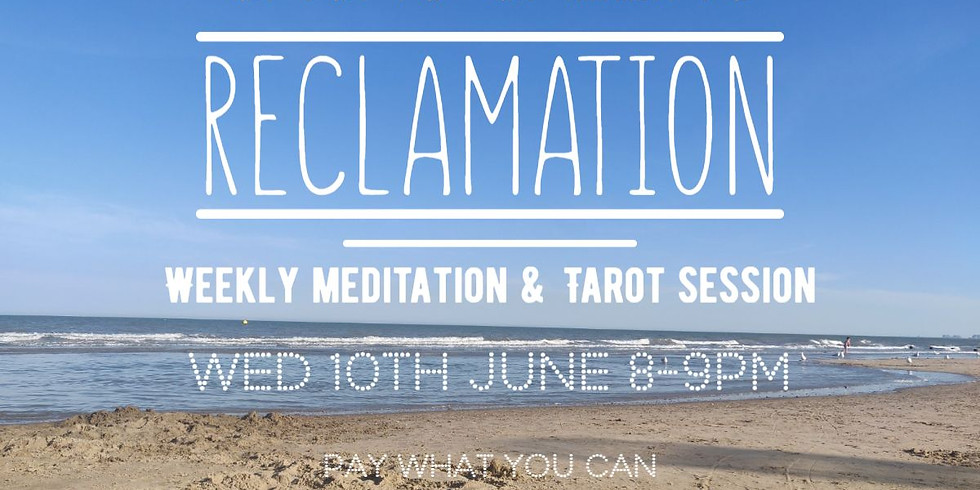 Meditation Event: RECLAMATION...all the parts you lost along the way