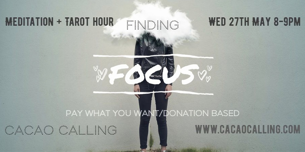 Meditation Event: Finding Focus: learning when to and discerning on what.