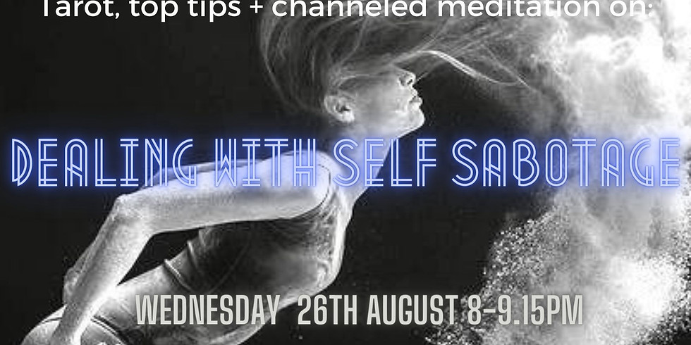 Meditation Event: Dealing with Self Sabotage