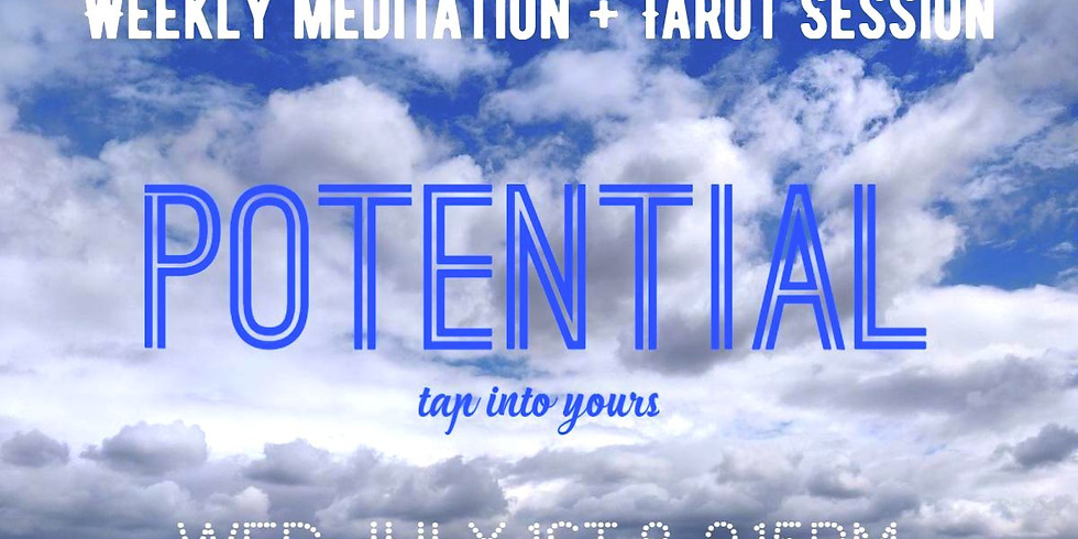 Meditation Event: Potential: tapping into Yours + the Universe's