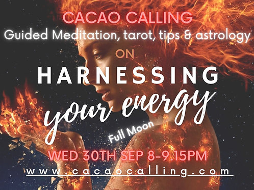Channeled Meditation Event: Harnessing Your Energy