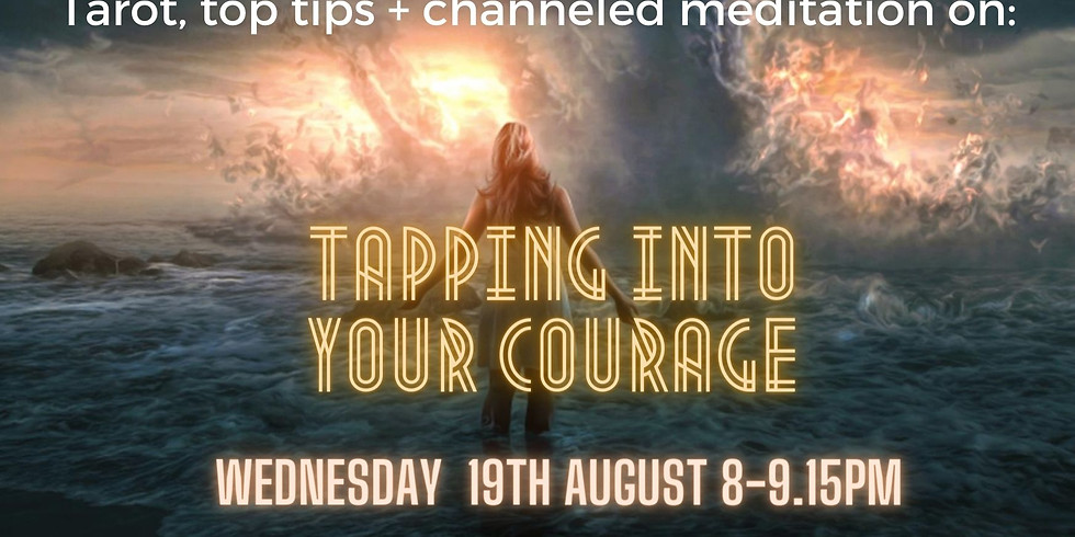 Meditation Event: Tapping into your Courage