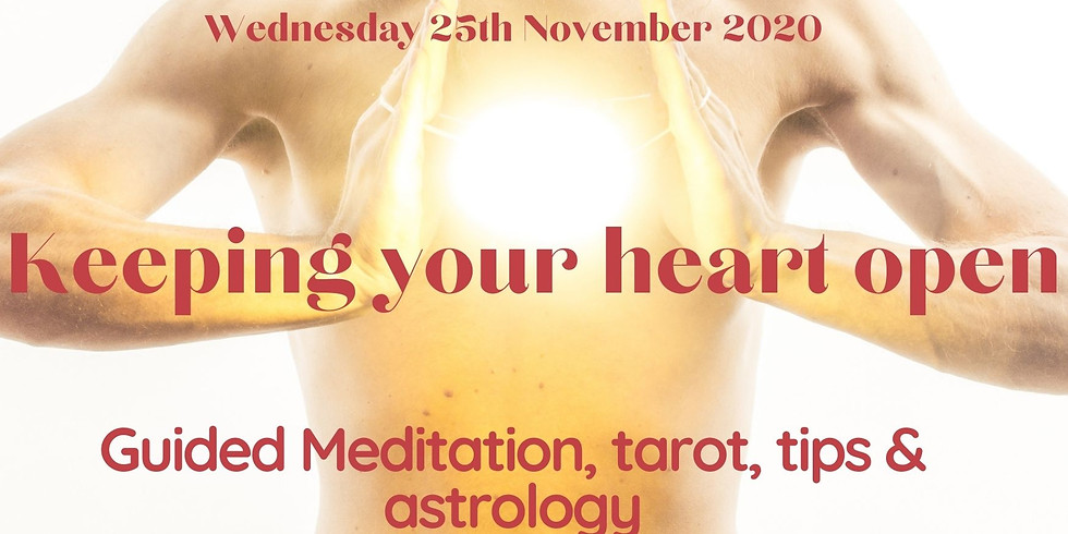 Channeled Meditation + More Session: keeping your heart open