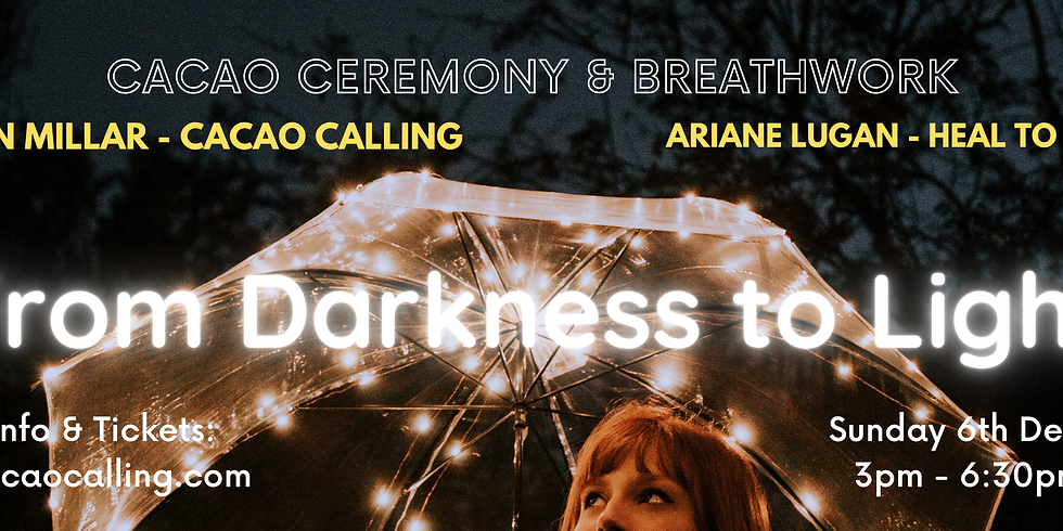 From Darkness to Light: 1/2 Day Retreat: Cacao & Breathwork Ceremony