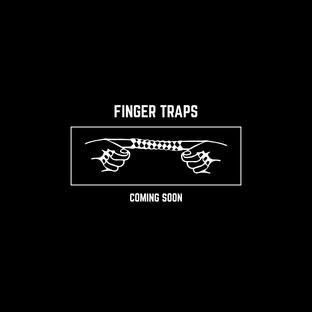 FingerTrapsComingSoon.png