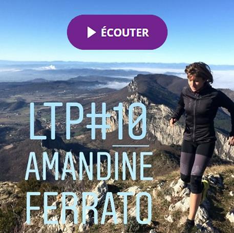 Interview d'Amandine FERRATO Let's trail Podcast