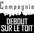 Compagnie Debout sur le Toit - Logo