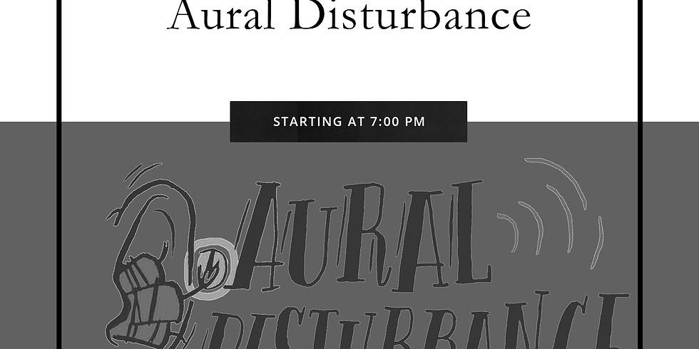 AURAL DISTURBANCE