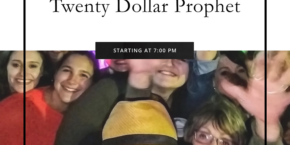 TWENTY DOLLAR PROPHET